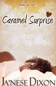 Caramel Surprise | Ja'Nese Dixon | Romantic Suspense Short Story