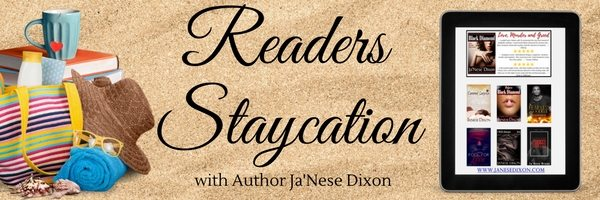 Readers Staycation with Ja'Nese