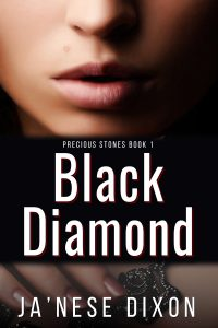 Black Diamond | Ja'Nese Dixon | Romantic Suspense