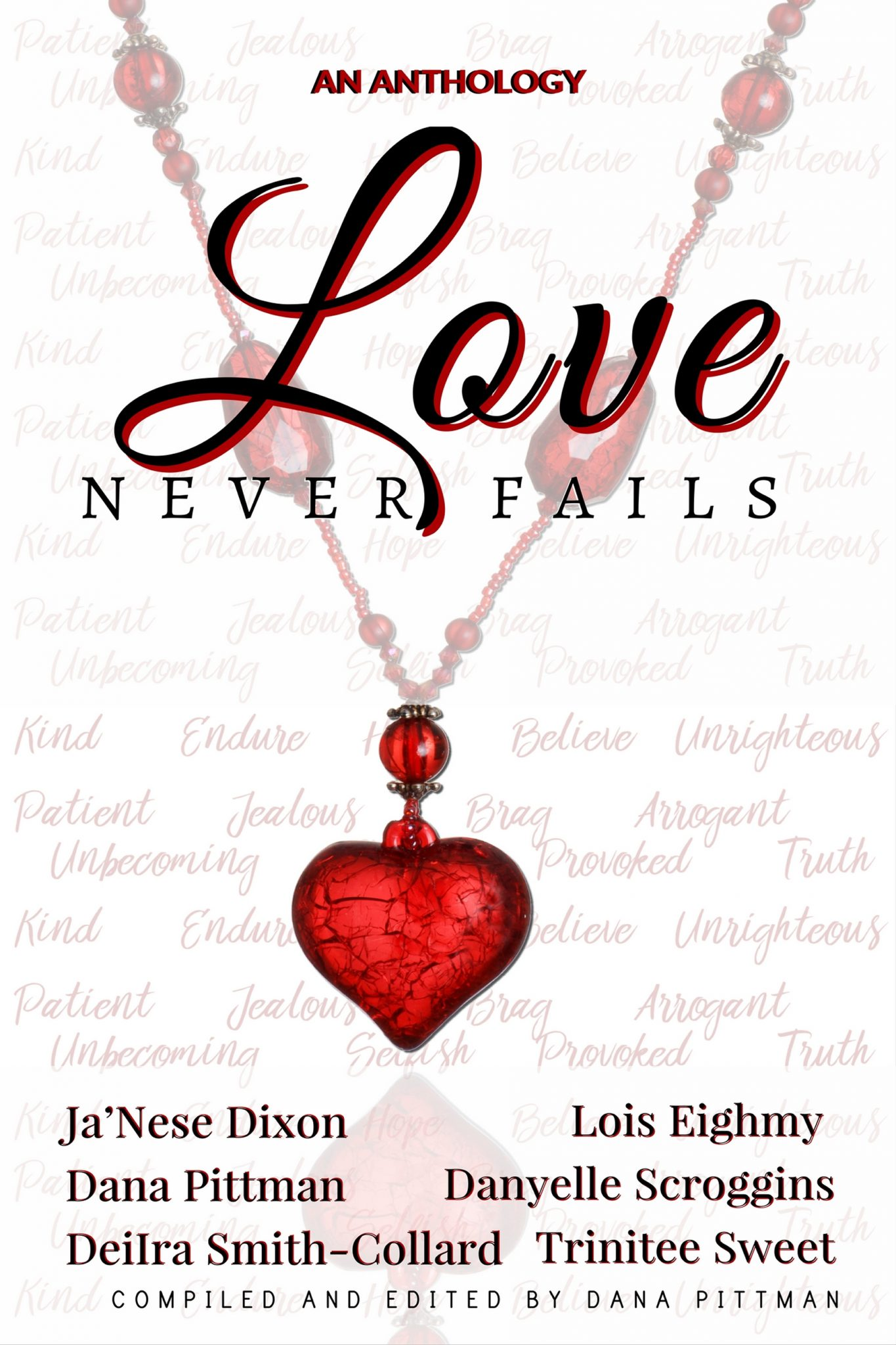 """Love Never Fails with Ja'Nese Dixon"