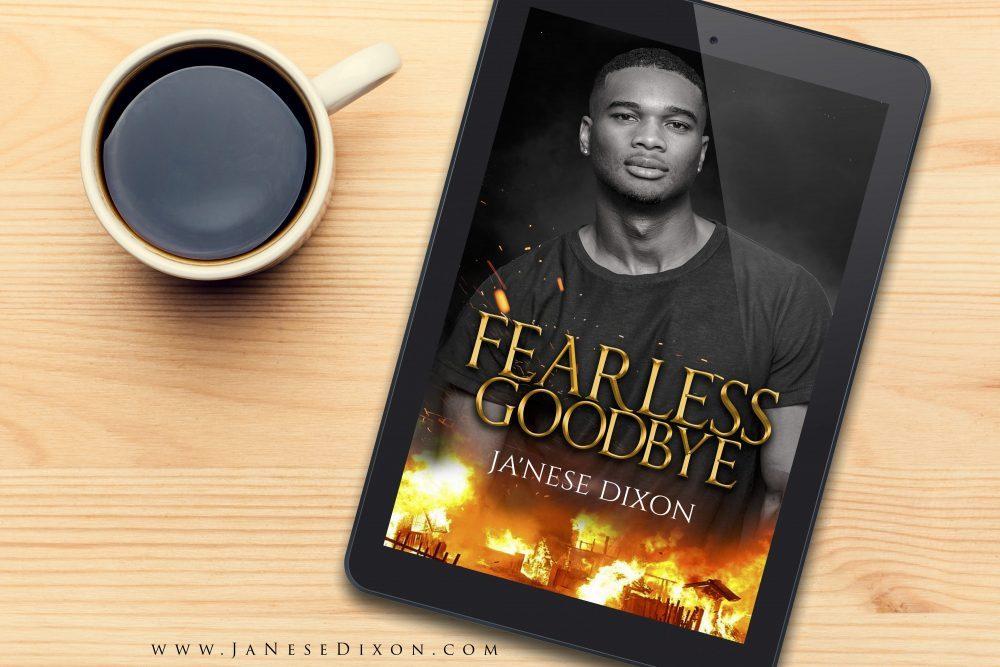Fearless Goodbye   Ja'Nese Dixon