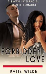 Katie Wilde | Forbidden Love | Ja'Nese Dixon