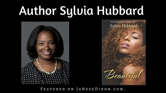 Author Sylvia Hubbard | Ja'Nese Dixon