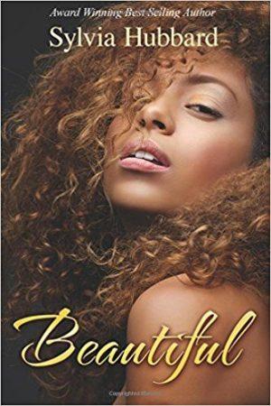 Beautiful by Sylvia Hubbard | Ja'Nese Dixon