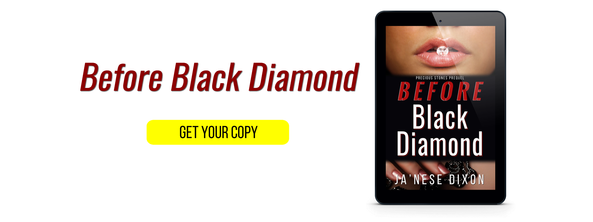 Get YOUR Copy of Before Black Diamond by Ja'Nese Dixon