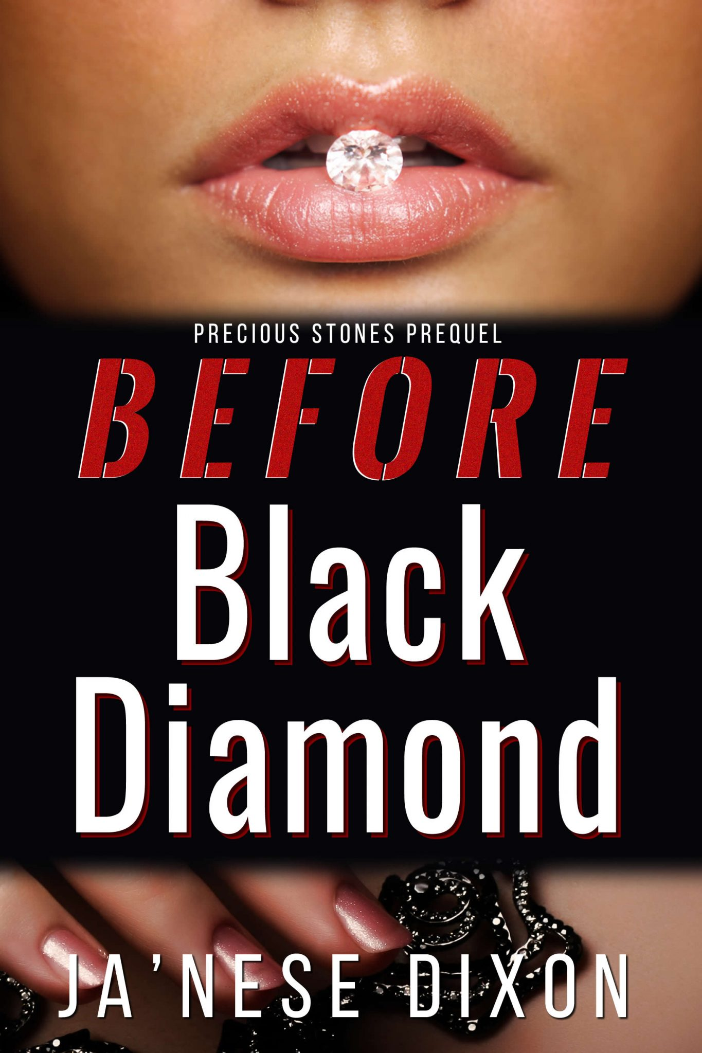 Before Black Diamond by Ja'Nese Dixon