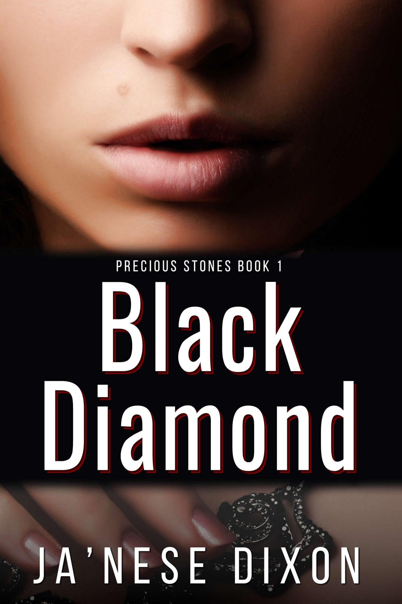 Black Diamond | Ja'Nese Dixon | Romantic Suspense