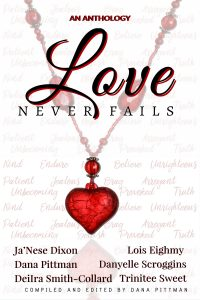 Love Never Fails | Ja'Nese Dixon