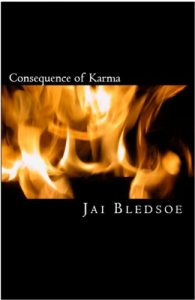 Jai Bledsoe | Consequence of Karma | Black Book Promo | Ja'Nese Dixon