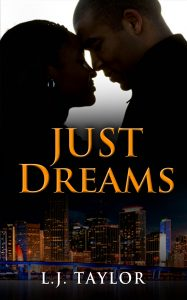 L.J. Taylor | Just Dreams | Black Book Promo | Ja'Nese Dixon