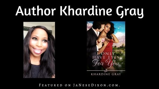 Author Khardine Gray | Ja'Nese Dixon