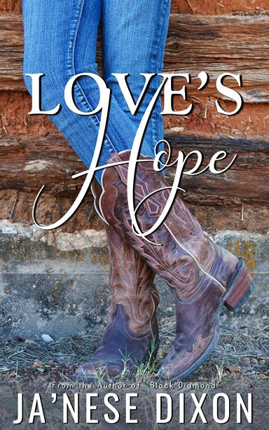 Love's Hope by Ja'Nese Dixon