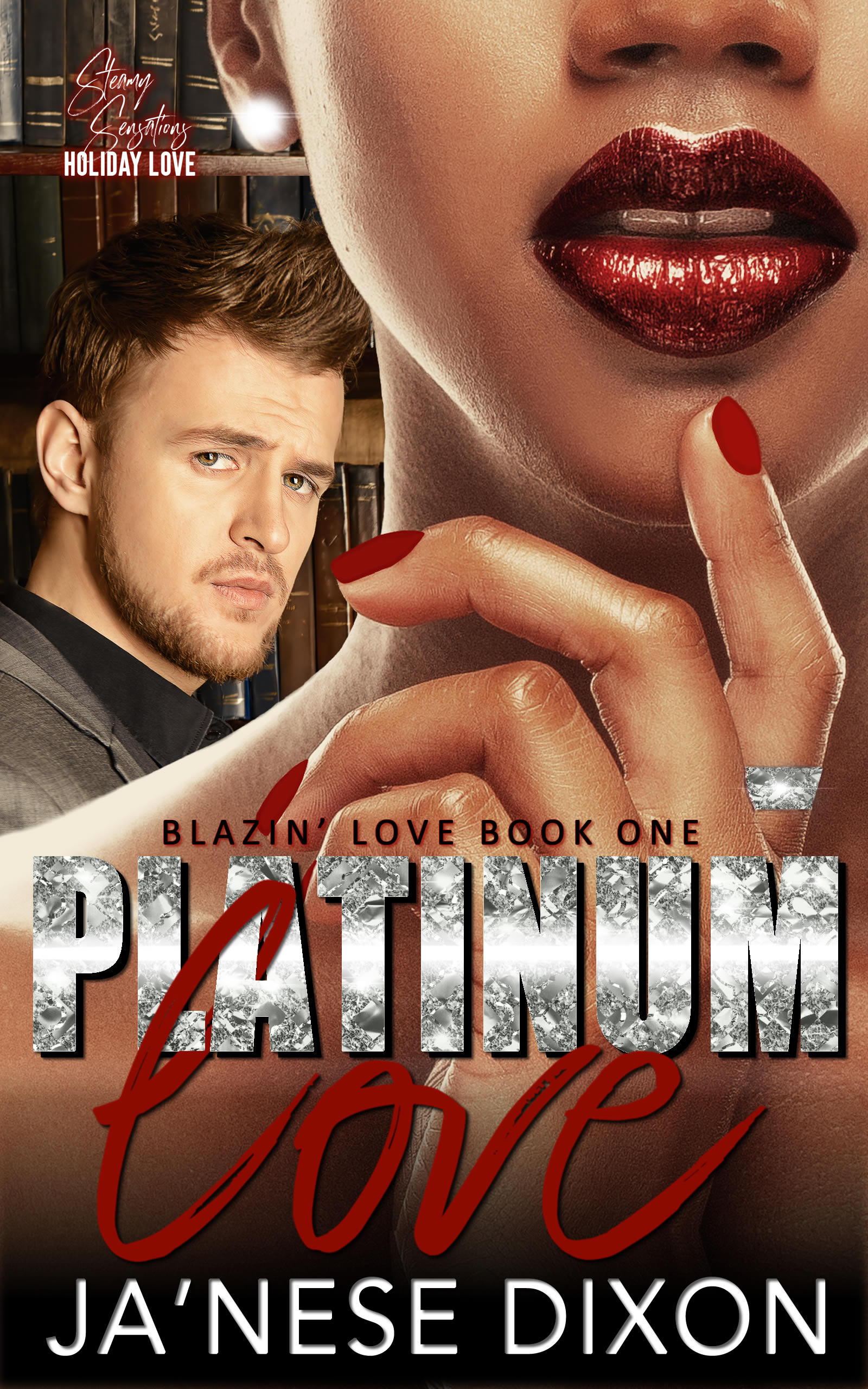 Platinum Love by Ja'Nese Dixon