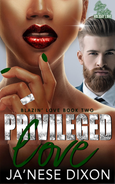 Privileged Love by Ja'Nese Dixon